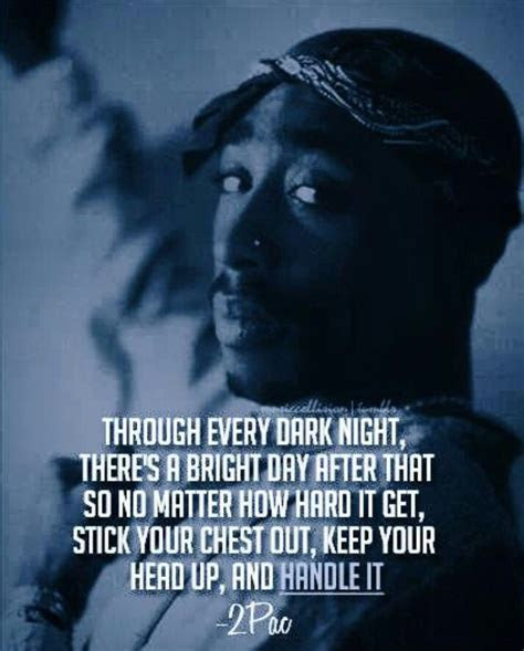 2pac Keep Your Head Up Quotes