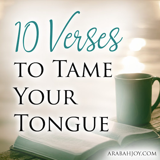 10 Verses to Tame Your Tongue