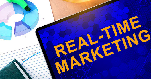 Why Dealers Should Care About Real-Time Marketing - Dealer Marketing