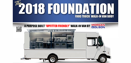 Morgan Olson Unveils Foundation Food Truck At 2017 Work Truck Show