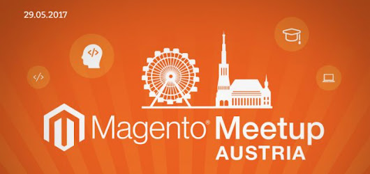 21. Magento-Meetup Austria am 29.05.2017