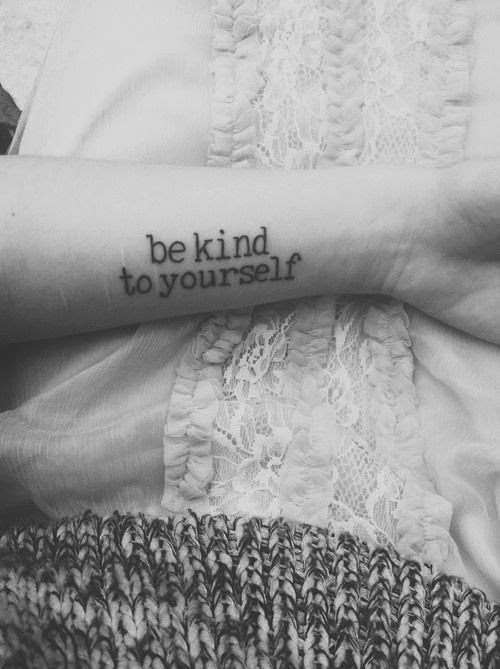 be kind to yourself tattoo