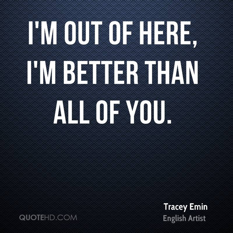 Tracey Emin Quotes Quotehd