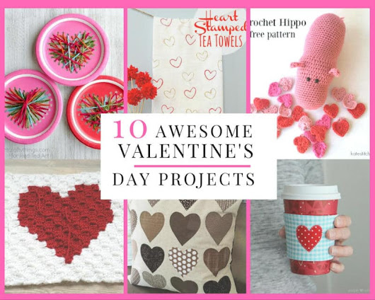 Sewing With Love: 10 Awesome Valentine's Day Craft Tutorials•Sewing Made Simple