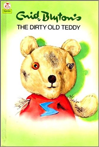 The Dirty Old Teddy by Enid Blyton