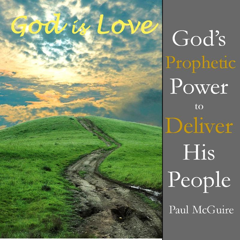 God Is Love Teaching Paul McGuire