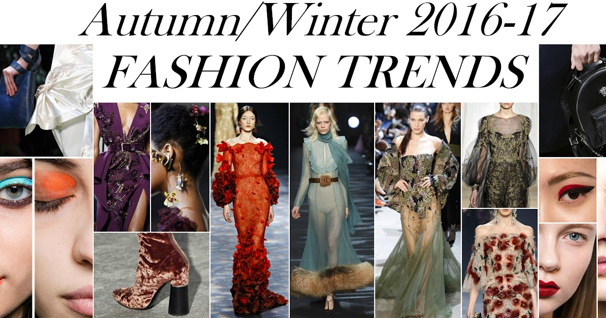 Fashion and the City: AUTUMN/WINTER 2016-17 FASHION TRENDS