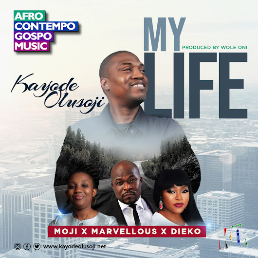 Lyrics Video: My Life by Kayode Olusoji