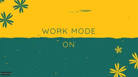 work mode  hd desktop wallpaper background