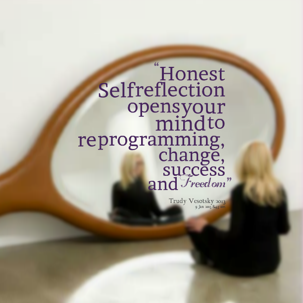 Self Reflection Quotes For Professionals. QuotesGram
