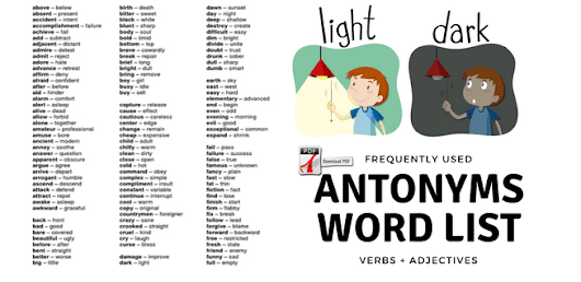 Frequently Used Antonyms List (Words, Adjectives and Verbs) + Free Pdf ~