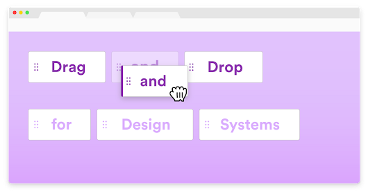 Drag and Drop for Design Systems – UX Design Collective