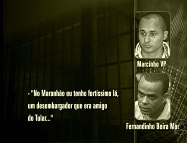 Traficantes negociam transferência de presos para o Maranhão. (Foto: Reprodução/Fantástico)