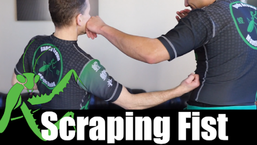 The Scraping Fist
