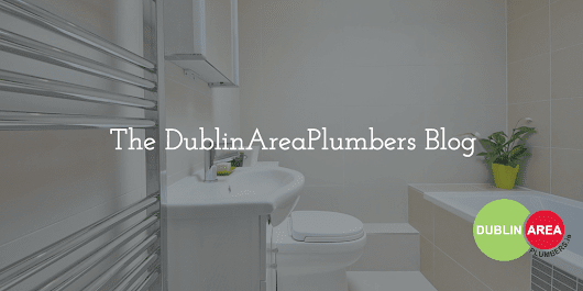A look back at what the Dublin Area Plumber team got up to last month - Dublin Area Plumbers - 24 Hour Emergency Plumbers