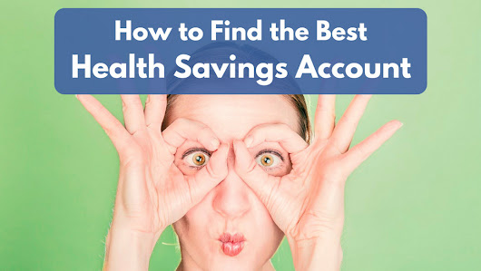 How to Find the Best Health Savings Account
