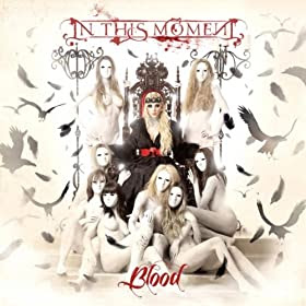 In This Moment - Blood (available on Amazon.com)