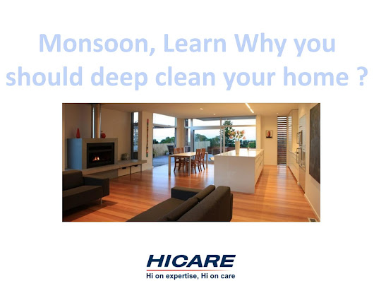 Monsoon, Learn Why you should deep clean your home