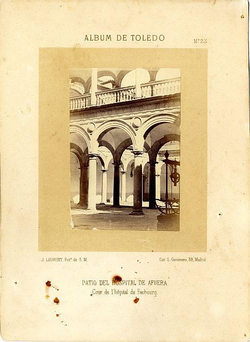 Patio del Hospital Tavera hacia 1865. Fotografía de Jean Laurent incluida en un álbum sobre Toledo © Archivo Municipal. Ayuntamiento de Toledo