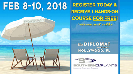 February 8, 2018 – 1-Day Hands-On Course – Hollywood, Florida | Southern Implants