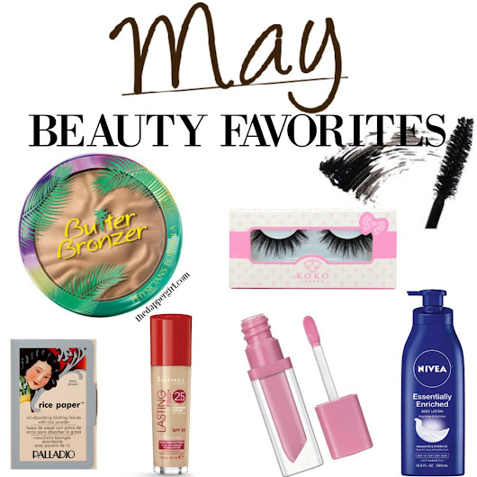 May Beauty Favorites! – the dapper girl.