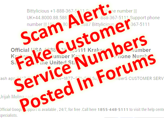 Scam Alert: Fake Customer Service Numbers Posted In Forums