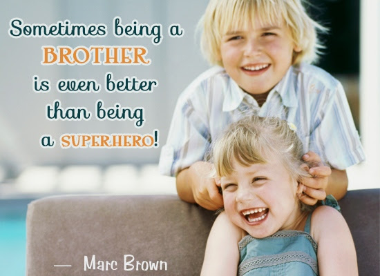 Quotes About Siblings Brothers And Sisters 26 Quotes