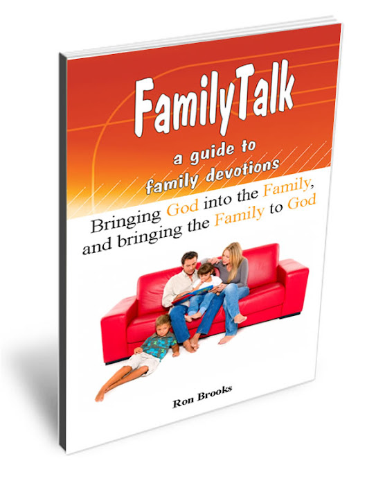 FamilyTalk: a guide to family devotions - PastorRonBrooks