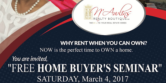 """HOME BUYER'S SEMINAR""  by N'Awlins Realty Boutique LLC"