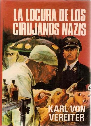 La Locura de los Cirujanos Nazis