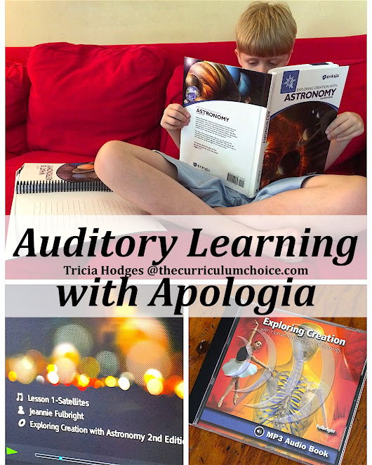 Auditory Learning With Apologia - The Curriculum Choice