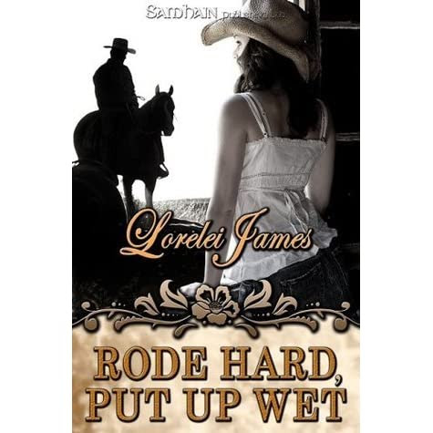 a review of Rode Hard, Put Up Wet