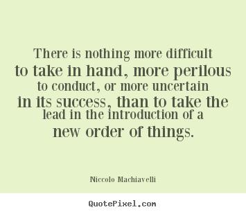 Niccolo Machiavellis Famous Quotes Quotepixelcom