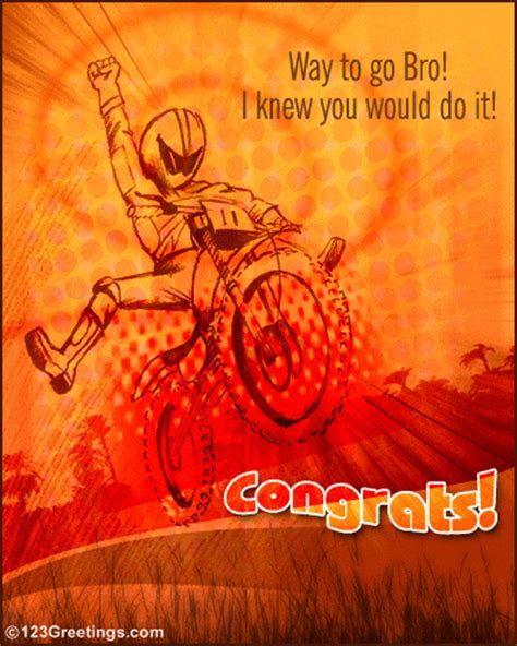 Way To Go Bro! Free Brother eCards, Greeting Cards   123