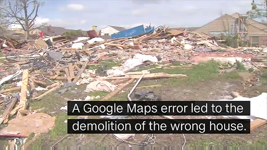 Woman's home demolished after Google Maps error