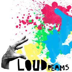 loudreams2