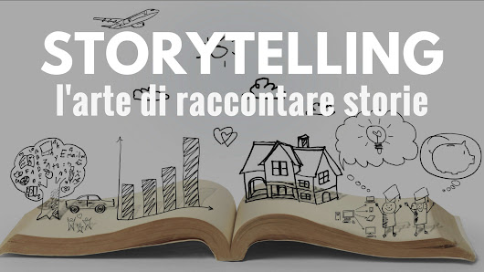 Storytelling: l'arte di raccontare storie