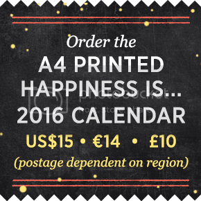 Happiness is... 2016 Calendar - Order the A4 Printed Calendar