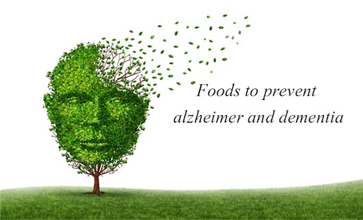 Top 10 super foods to prevent alzheimer and dementia