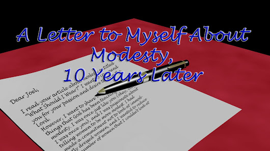 Modesty: A Letter to Myself, 10 Years Later