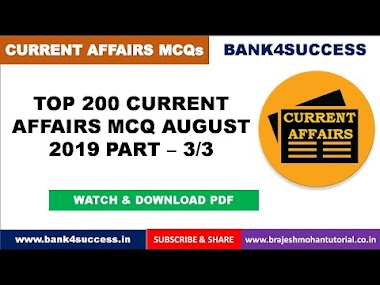 Top 200 Monthly Current Affairs MCQs August 2019 Part - 3/3 PDF Download