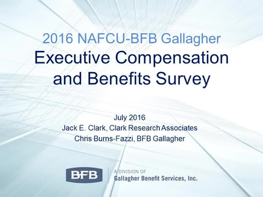 NAFCU/BFB Gallagher 2016 Executive Compensation Survey Report | BFB G…