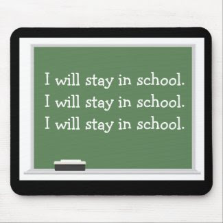 Stay in school Mousepad mousepad