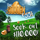 Golden Eggs Casino Bonus Event  at Jackpot Capital Casino