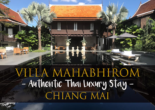 Villa Mahabhirom - An Authentic Thai Luxury Stay in Chiang Mai - MissAbroad