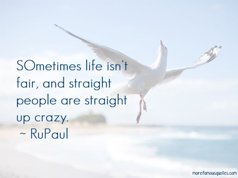 Sometimes Life Isnt Fair Quotes Top 1 Quotes About Sometimes Life