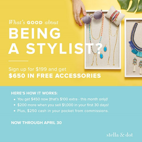 April 2017 Stella & Dot Stylist Sign-up Special