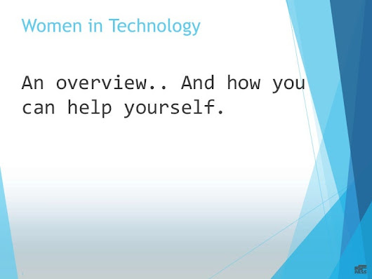 Women in technology: An overview and helping yourself