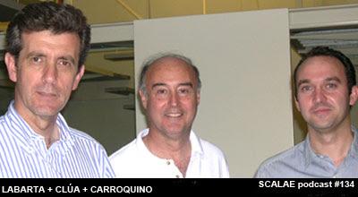 Santiago Carroquino, Carlos Labarta y Julio Clúa para SCALAE