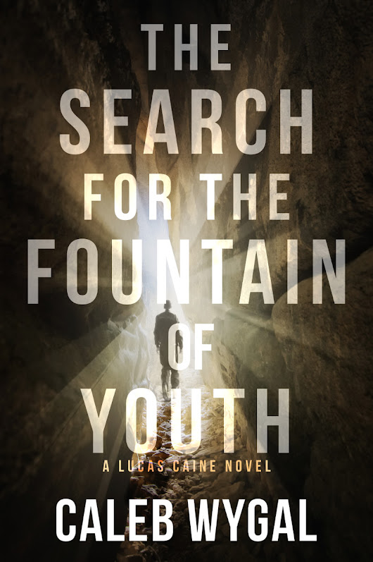 Caleb Wygal's The Search for the Fountain of Youth to Release November 20 | Franklin/Kerr Press
